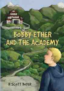 Bobby Ether And The Academy